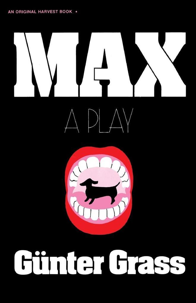 Max: A Play als Taschenbuch