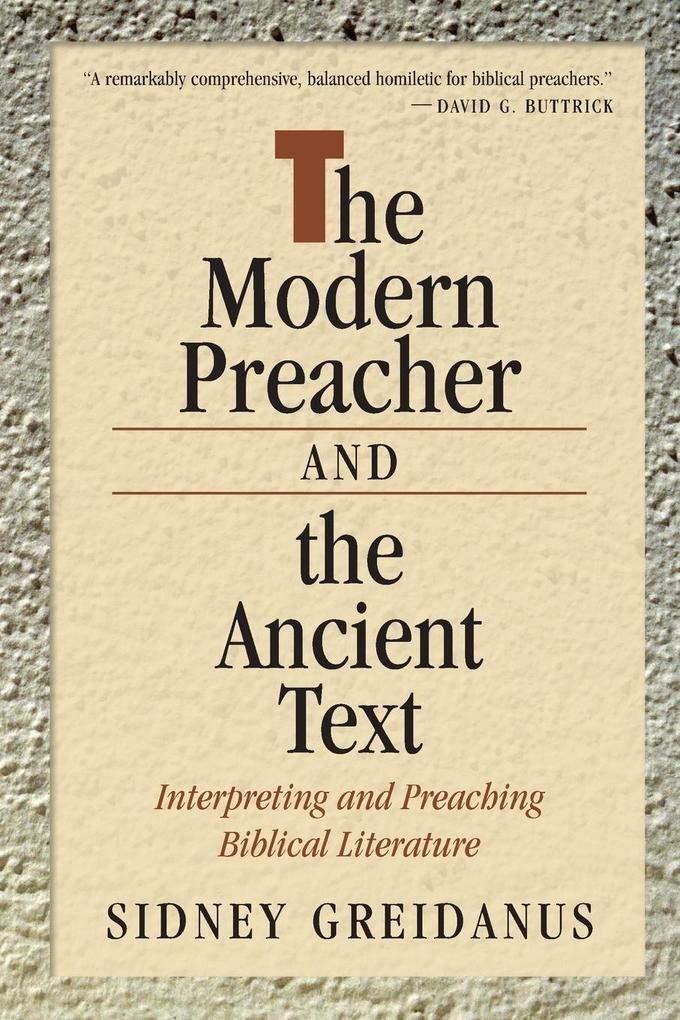 The Modern Preacher and the Ancient Text als Taschenbuch