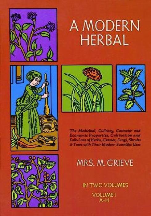 A Modern Herbal, Vol. I als Taschenbuch