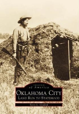 Oklahoma City:: Land Run to Statehood als Taschenbuch