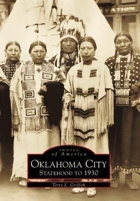 Oklahoma City:: Statehood to 1930 als Taschenbuch
