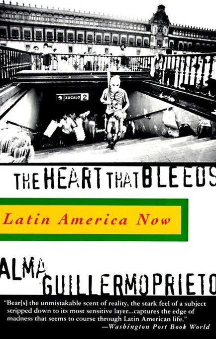 The Heart That Bleeds: Latin America Now als Taschenbuch