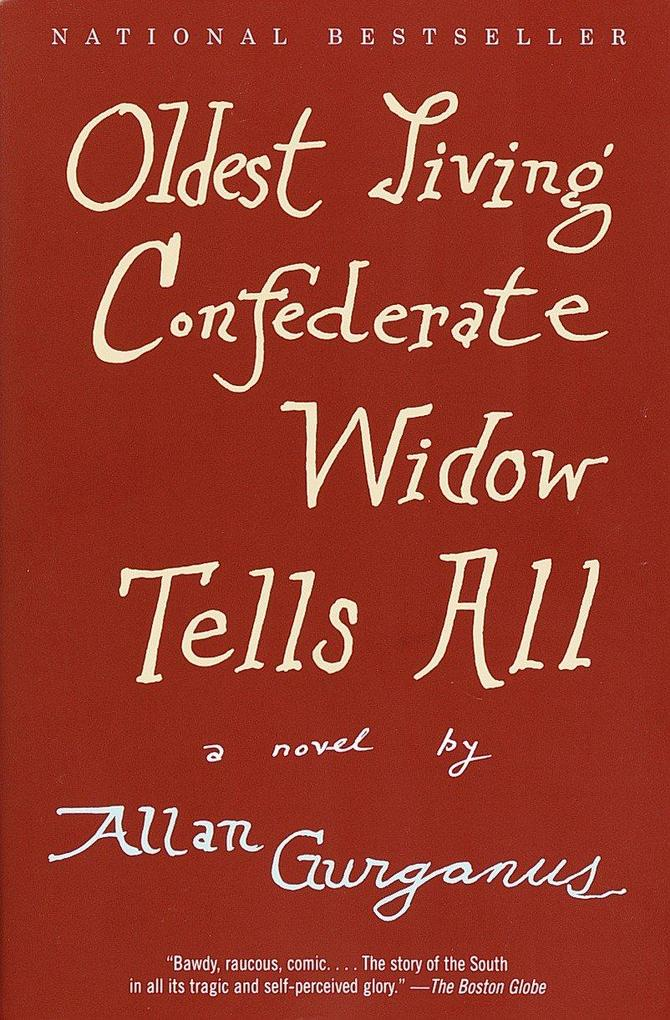 Oldest Living Confederate Widow Tells All als Taschenbuch
