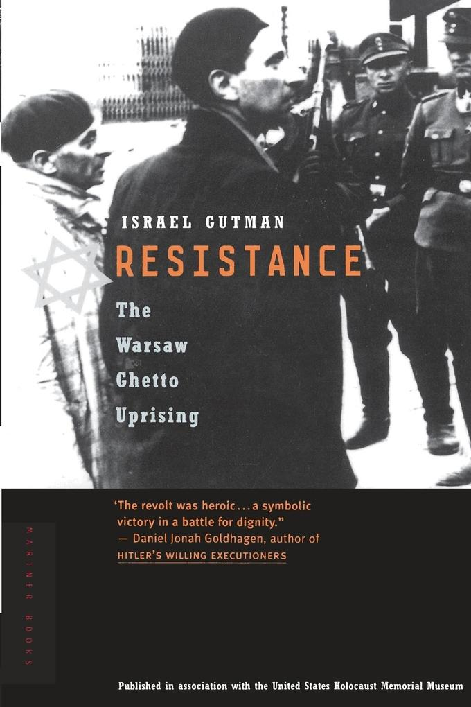 Resistance: The Warsaw Ghetto Uprising als Taschenbuch