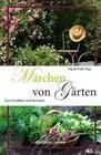 Märchen von Gärten