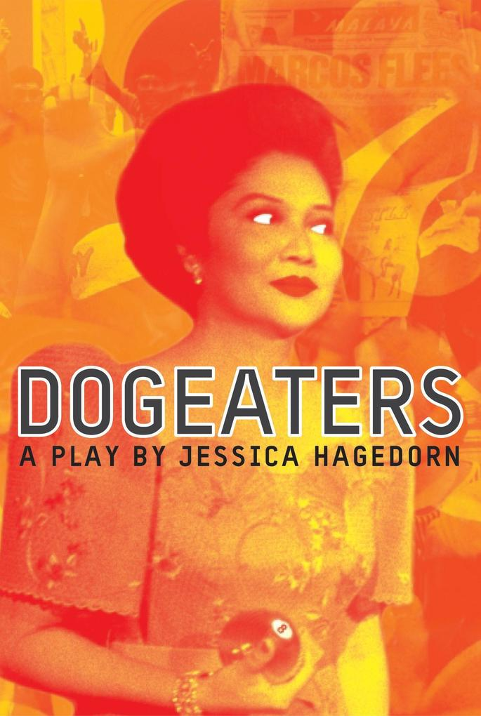 Dogeaters: A Play about the Philippines als Taschenbuch