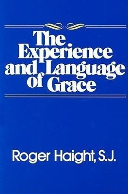 The Experience and Language of Grace als Taschenbuch