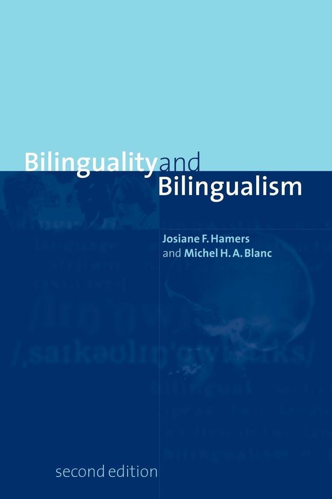 Bilinguality and Bilingualism als Buch