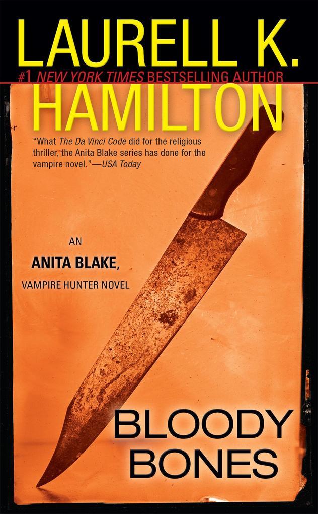 Bloody Bones: An Anita Blake, Vampire Hunter Novel als Taschenbuch