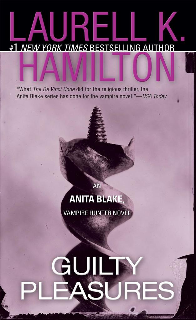 Guilty Pleasures: An Anita Blake, Vampire Hunter Novel als Taschenbuch