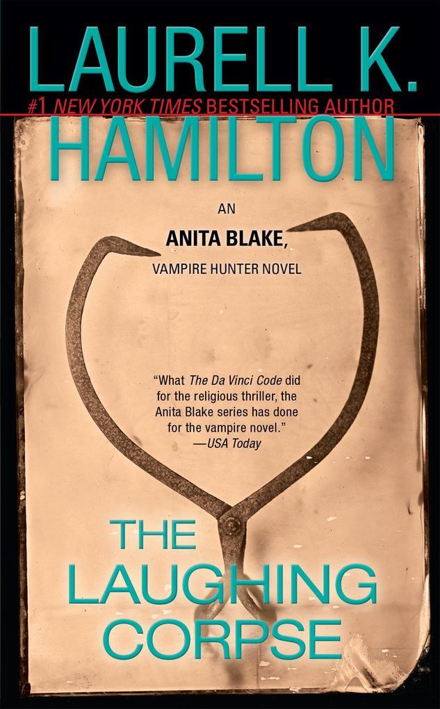 The Laughing Corpse: An Anita Blake, Vampire Hunter Novel als Taschenbuch