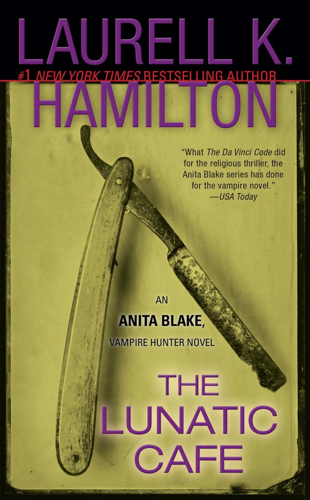 The Lunatic Cafe: An Anita Blake, Vampire Hunter Novel als Taschenbuch