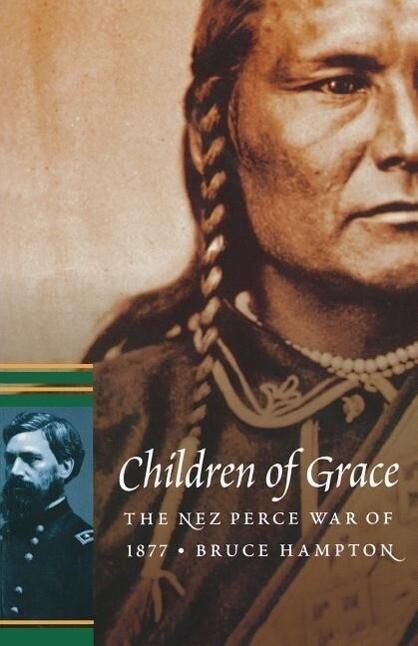 Children of Grace: The Nez Perce War of 1877 als Taschenbuch