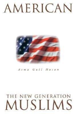 American Muslims: The New Generation Second Edition als Taschenbuch