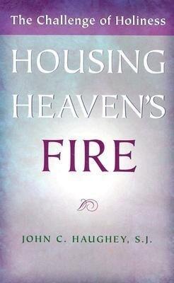 Housing Heaven's Fire: The Challenge of Holiness als Taschenbuch