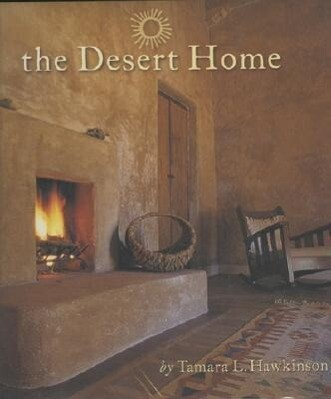 The Desert Home als Buch