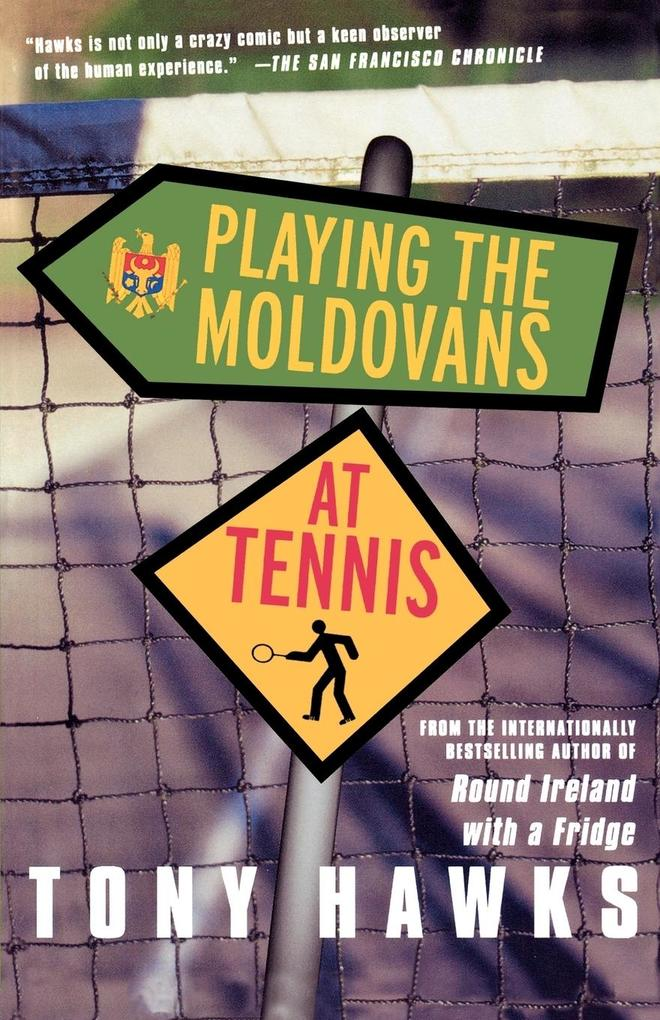 Playing the Moldovans at Tennis als Buch