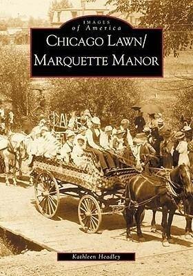 Chicago Lawn & Marquette Manor, Illinois als Taschenbuch