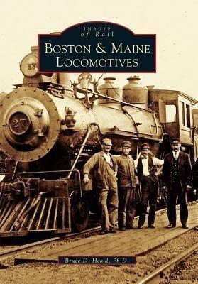 Boston & Maine Locomotives als Taschenbuch