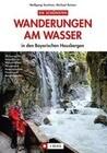 Wanderungen am Wasser in den Bayerischen Hausbergen