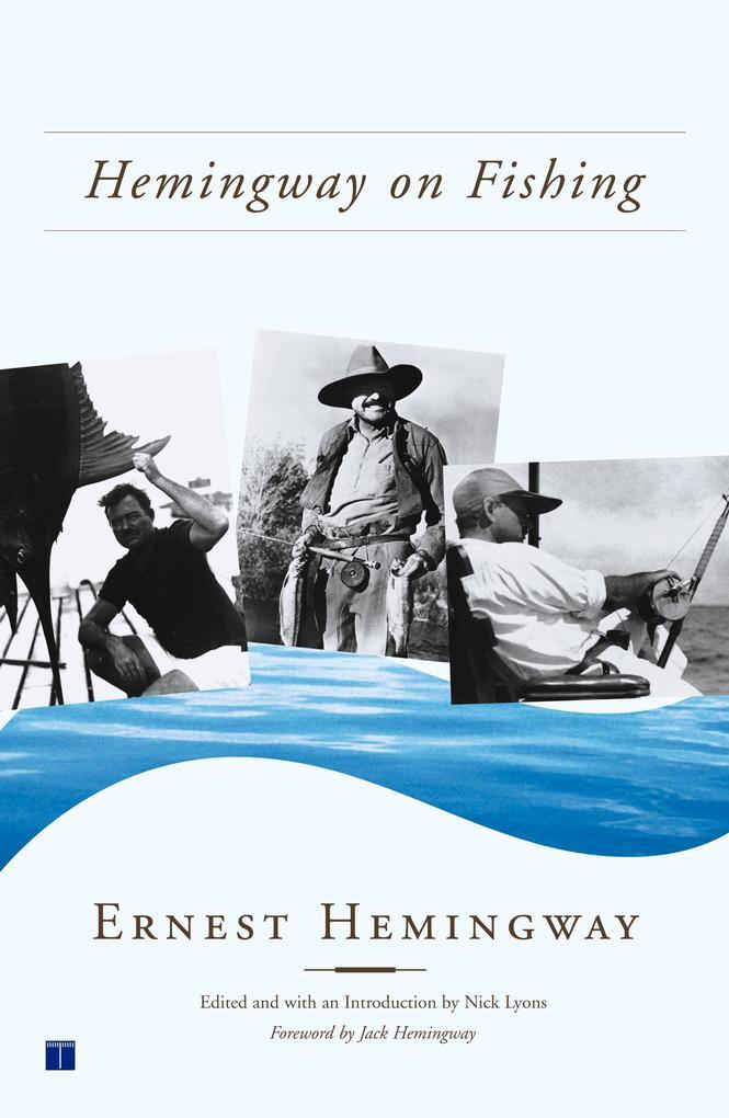 Hemingway on Fishing als Taschenbuch