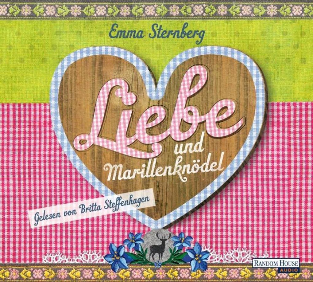 Liebe und Marillenknödel als Hörbuch Download