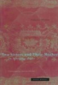 Two Sisters and Their Mother: The Anthropology of Incest als Taschenbuch