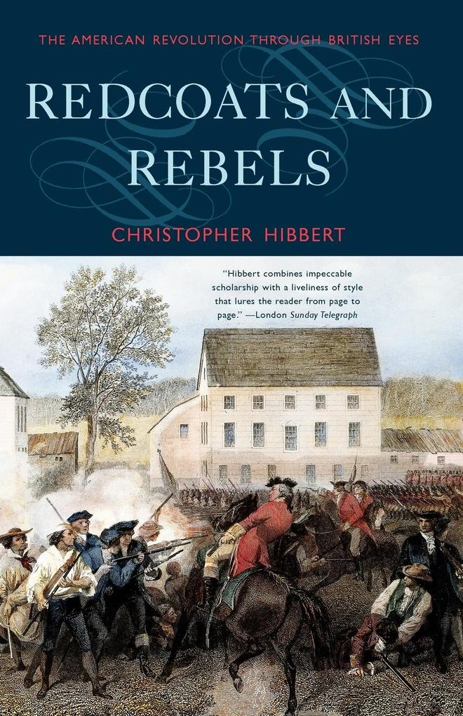 Redcoats and Rebels: The American Revolution Through British Eyes als Taschenbuch