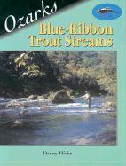 Ozarks Blue-Ribbon Trout Streams als Taschenbuch