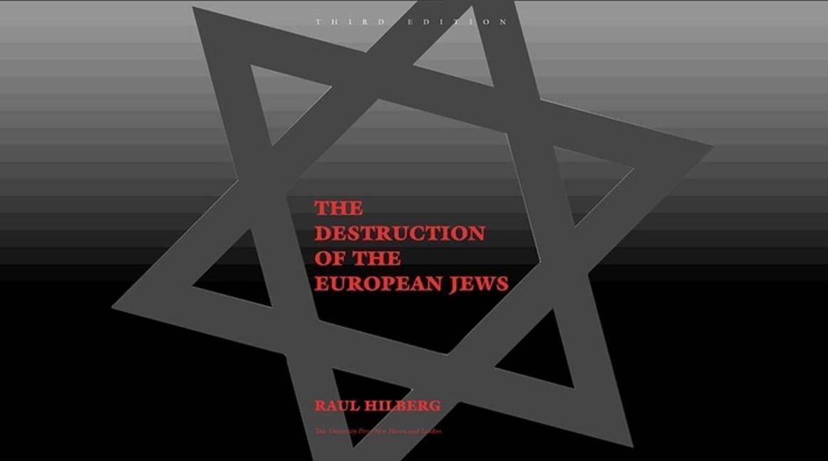 The Destruction of the European Jews: Third Edition als Buch