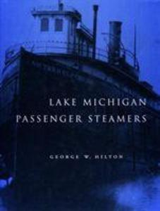Lake Michigan Passenger Steamers als Buch