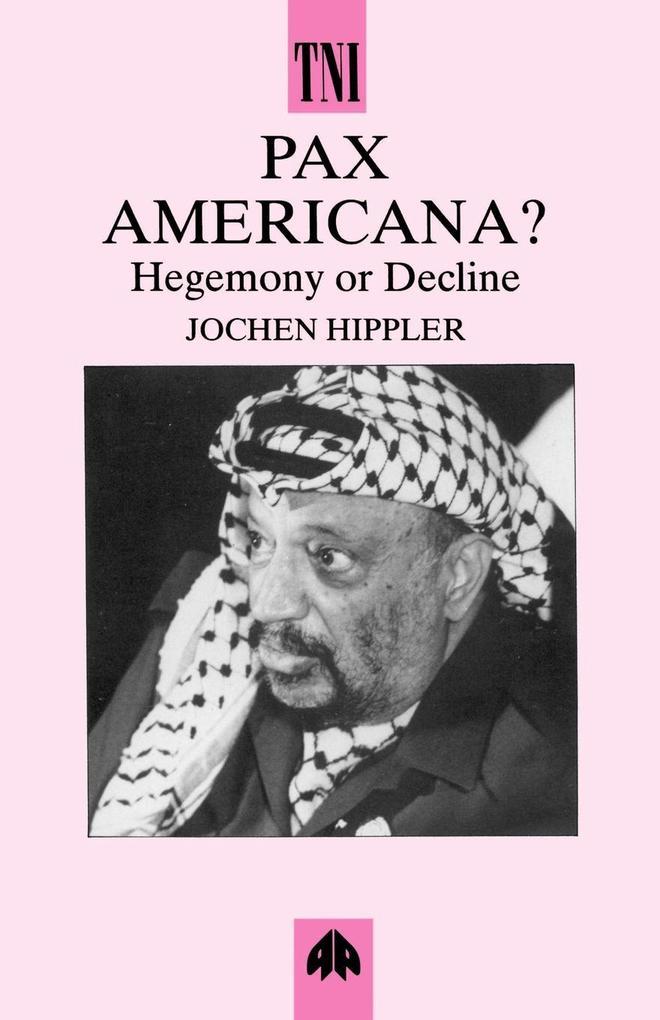 Pax Americana: Hegemony or Decline? als Taschenbuch