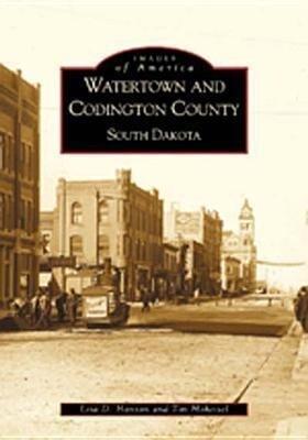 Watertown and Codington County, South Dakota als Taschenbuch