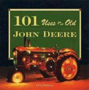 101 Uses for an Old John Deere als Buch