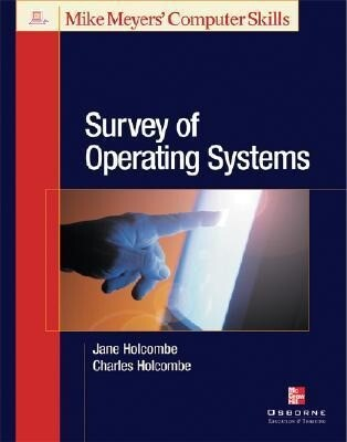 Michael Meyers' Survey of Operating Systems als Buch