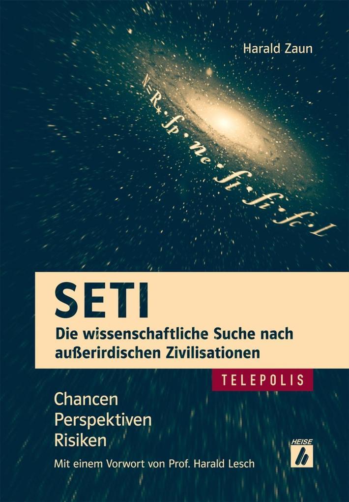 SETI - Die wissenschaftliche Suche nach außerirdischen Zivilisationen (TELEPOLIS) als eBook