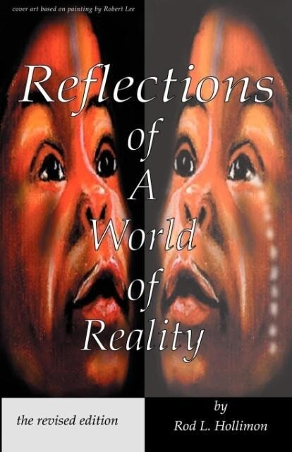 Reflections of A World of Reality, the revised editon als Taschenbuch