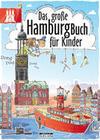 Das große Hamburg-Buch für Kinder