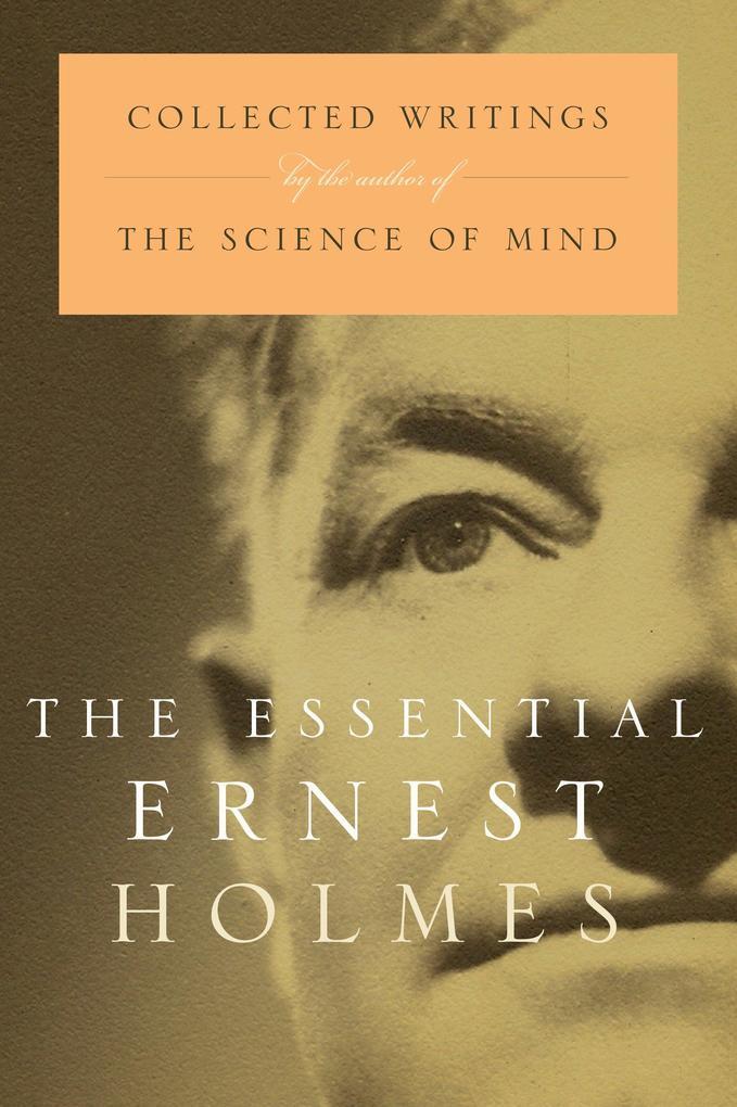 Essential Ernest Holmes als Taschenbuch