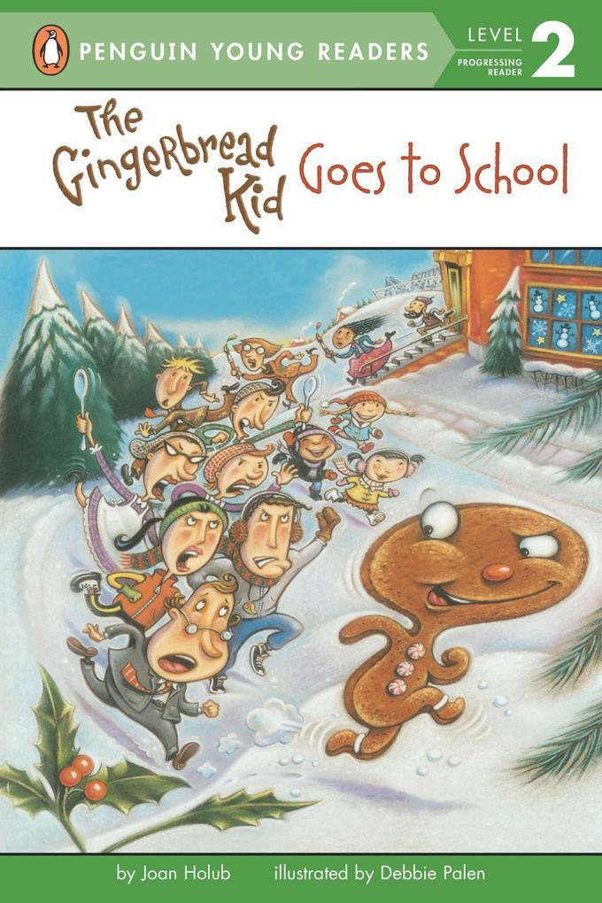 The Gingerbread Kid Goes to School als Taschenbuch