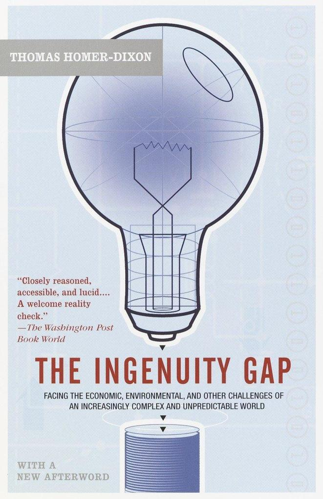 The Ingenuity Gap: Facing the Economic, Environmental, and Other Challenges of an Increasingly Complex and Unpredictable Future als Taschenbuch