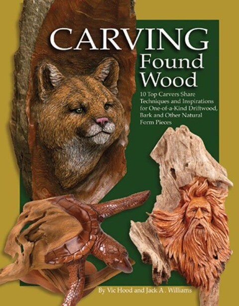 Carving Found Wood: Tips, Techniques & Inspirations from the Artists als Taschenbuch