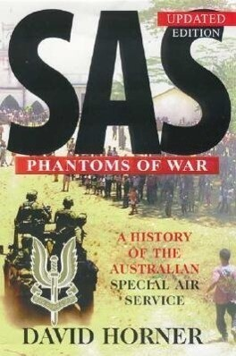 SAS: Phantoms of War: A History of the Australian Special Air Service als Taschenbuch