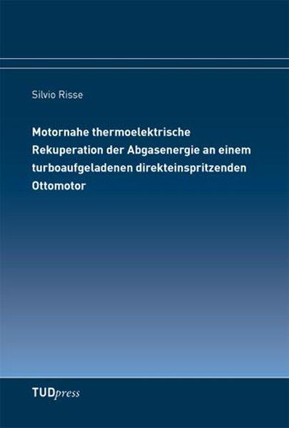 Motornahe thermoelektrische Rekuperation der Abgasenergie an einem turboaufgeladenen direkteinspritzenden Ottomotor als