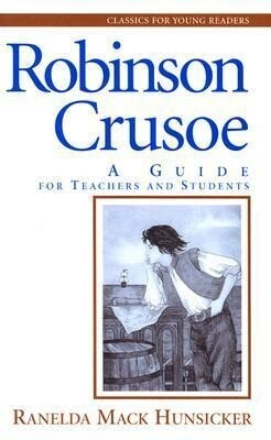 Robinson Crusoe: A Guide for Teachers and Students als Taschenbuch