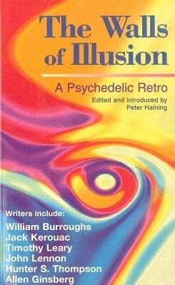 The Walls of Illusion: A Psychedelic Retro als Taschenbuch