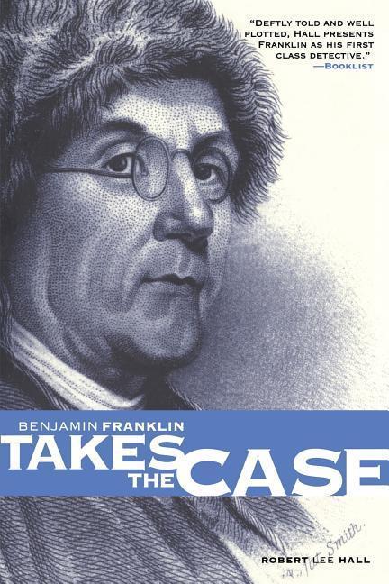 Benjamin Franklin Takes the Case als Taschenbuch