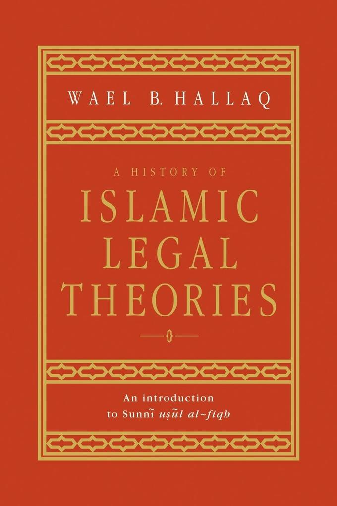 A History of Islamic Legal Theories als Buch