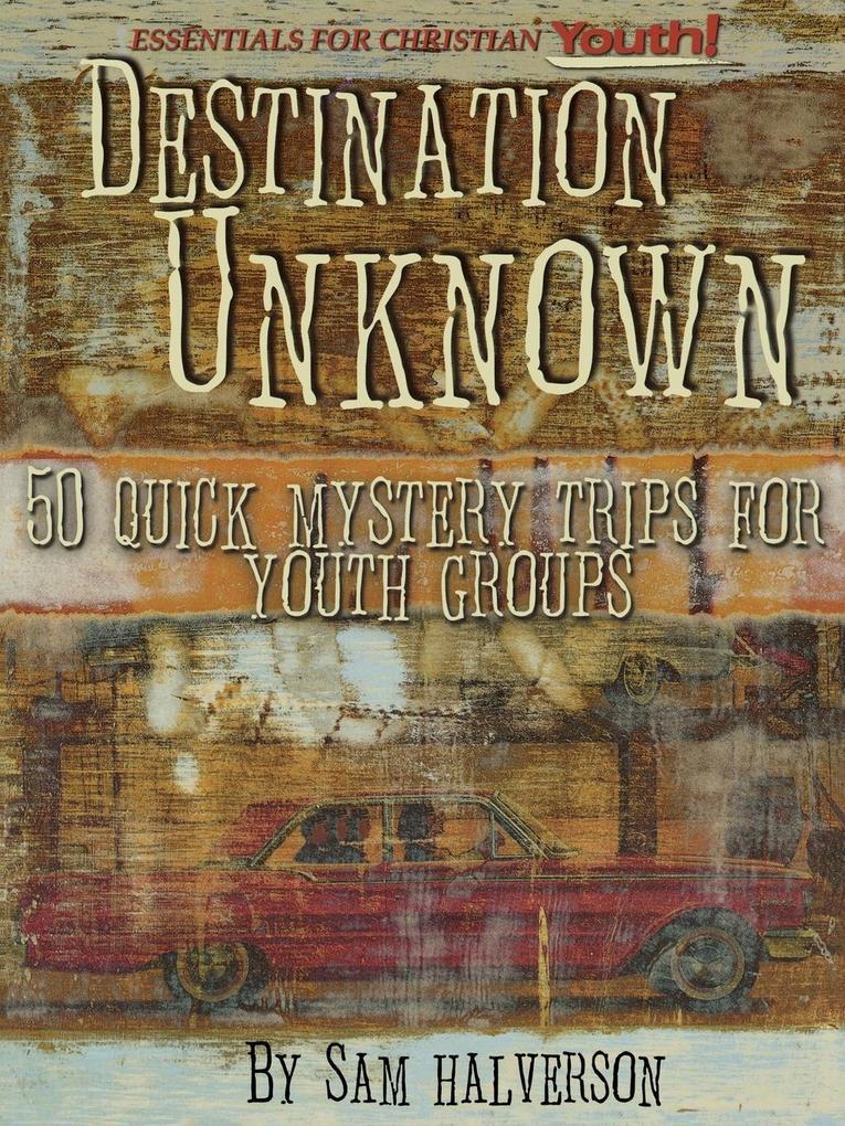 Destination Unknown 50 Quick Mystery Trips als Taschenbuch