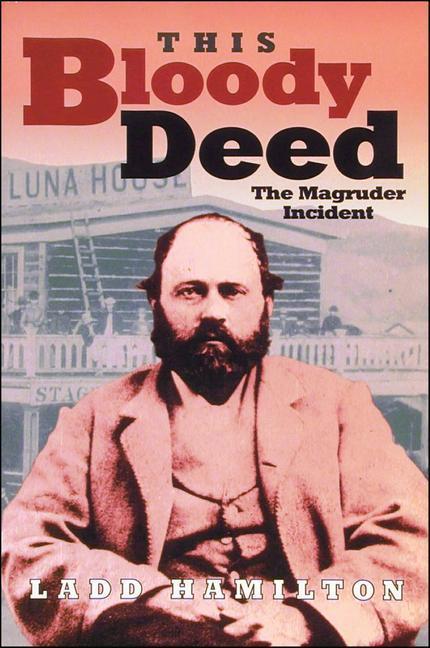 This Bloody Deed: The Magruder Incident als Taschenbuch